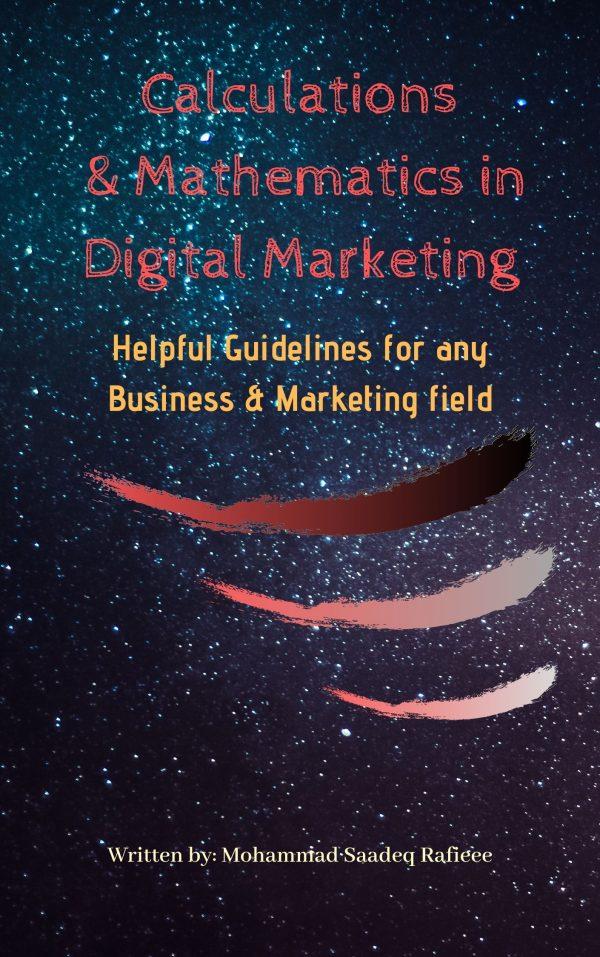 Calculations & Mathematics in Digital Marketing
